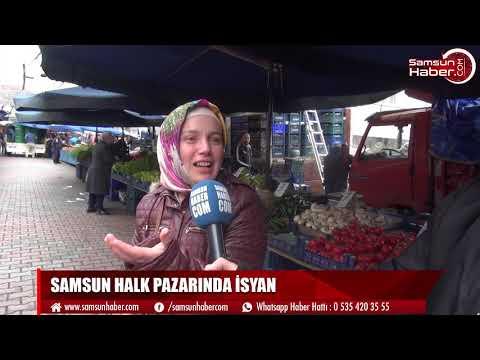 SAMSUN HALK PAZARINDA İSYAN