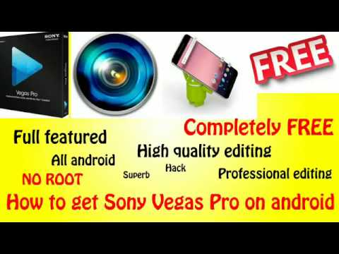How To Install Sony Vegas Pro On Android