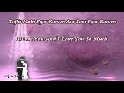 Tujhe Main Pyar Karoon - Kailash Kher - With Lyrics & English Translation