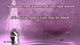 Tujhe Main Pyar Karoon - Kailash Kher - With Lyrics & English Translation