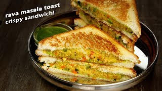 Rava Masala Sandwich - Indian Breakfast Veg Suji Easy Toast Recipe - CookingShooking