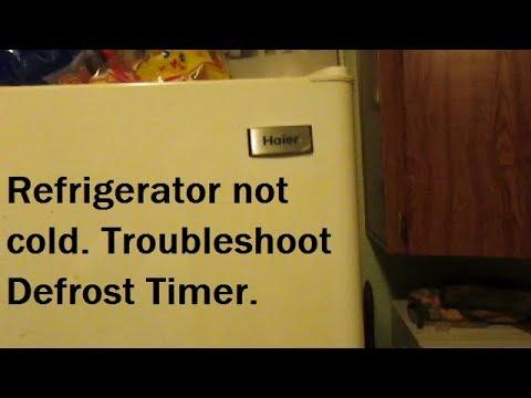Haier Refrigerator Defrost Timer Troubleshoot