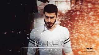 Kaner - Wretched King