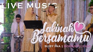 "Download Mp3 Romantic Live ""sakinah Bersamamu"" Suby-ina  Romantic Duo  Feat Funjava"