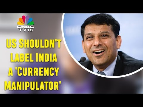 Raghuram Rajan | The US Shouldn't Label India a 'Currency Manipulator' | CNBC TV18 Exclusive