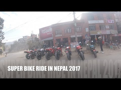SUPER BIKE RIDE IN NEPAL|SATURDAY RIDE|NEPAL|2017