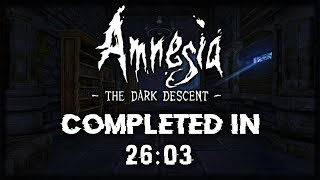 Amnesia: The Dark Descent Speedrun - 26:25 (Any% Quit-Outs Allowed)