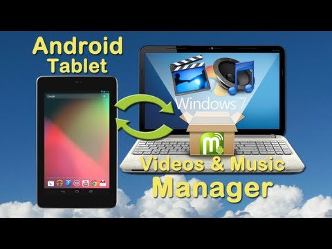 Video to Android Tablet Converter: How to convert video and music to Android tablet on PC?