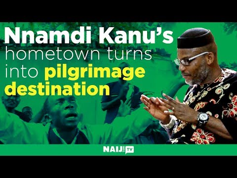 Nnamdi Kanu's hometown turns into pilgrimage destination