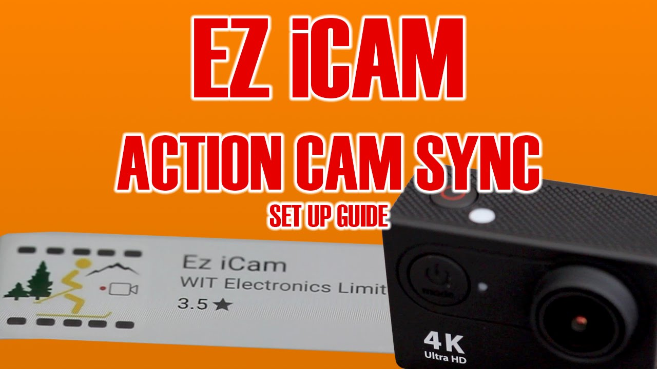 How to Sync iCam App with Action Camera