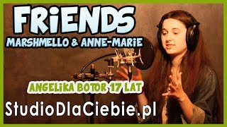 Friends - Marshmello & Anne Marie (cover by Angelika Botor) #1159