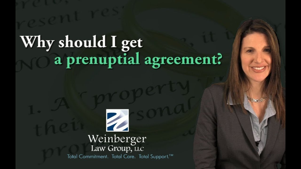 Faq Why Should I Get A Prenuptial Agreement Youtube