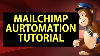 Mailchimp Automation Tutorial or Mailchimp Marketing Automation Tutorial 2019