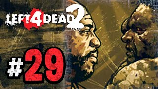 Left 4 Dead 2 | Versus - 29 (Xbox 360 Gameplay Walkthrough)