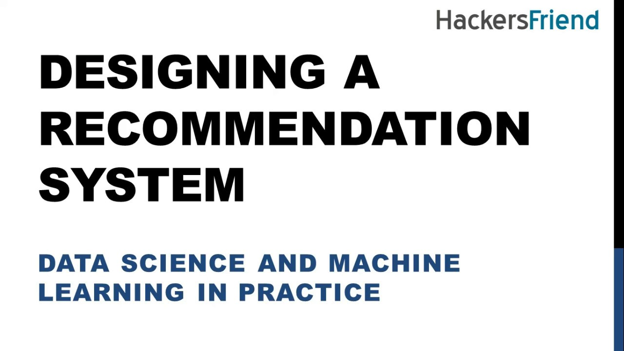 1. Desgning a recommendation System - Data Science and ...