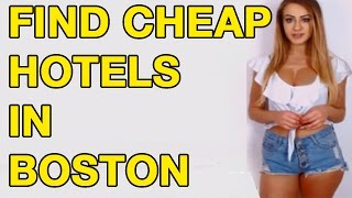 CHEAP HOTELS in Boston MA