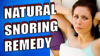 How To Cure Snoring with a Natural Remedy For Good