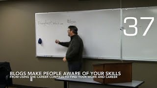 Blogs Make People Aware of Your Skills from Using the Career Compass To Find Your Work And Career