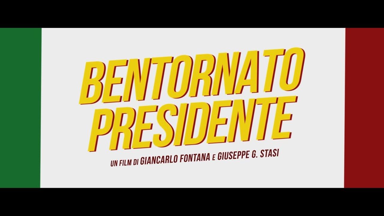 BENTORNATO PRESIDENTE - TRAILER