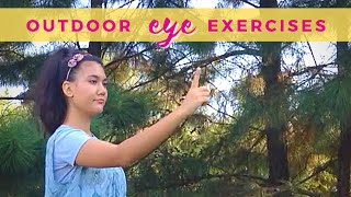 Outdoor Eye Exercises +Foods to Help Your Vision