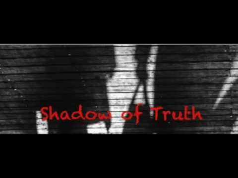 Shadow of Truth Ep 12:  The Entire System Is One Big Lie