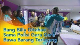 P3H - Bang Billy Ditahan Sama Polisi Gara Gara Bawa Barang Terlarang di Mobil (4/11/19) Part1