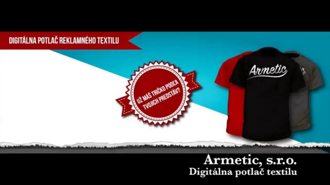 82f6742c0 Digitálna potlač trička | Armetic - YouTube