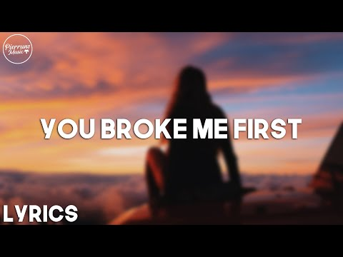 Tate McRae - You Broke Me First (Lyrics)