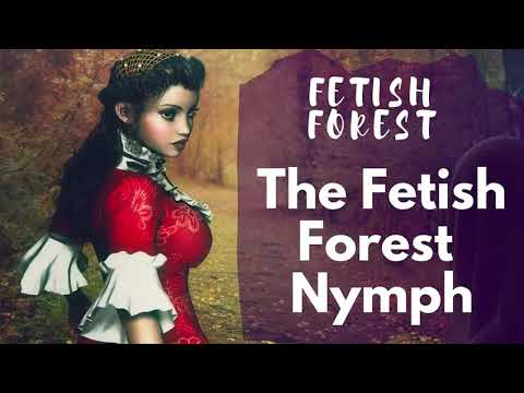 A Nymph In Fetish Forest - (Youtube Friendly) A Sensual Walk In The Forest - Erotic Storytelling from YouTube · Duration:  11 minutes 30 seconds