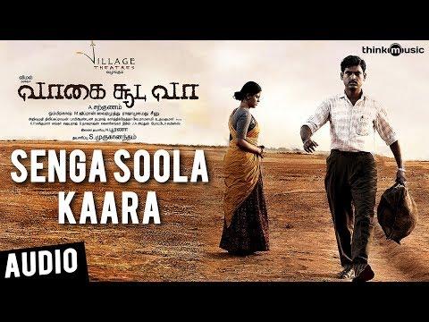 Vaagai Sooda Vaa | Senga Soola Kaara Song | Vimal, Iniya | Ghibran | A. Sarkunam