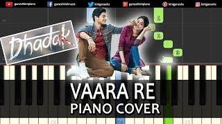 Vaare Re Song Dhadak | Piano Cover Chords Instrumental By Ganesh Kini