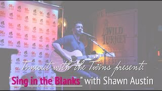 "Paradise Found ""Sing-in-the-blanks"" with Shawn Austin 