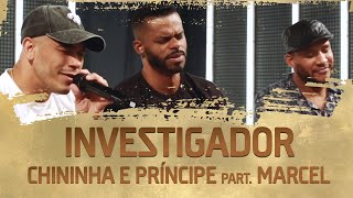 FM O Dia - Chininha e Príncipe Part. Marcel - Investigador