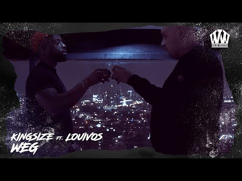 KINGSIZE ft. LOUIVOS - WEG  (PROD. PALENKO)