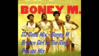 DJ Dedé Mix - Boney M. Brown Girl In The Ring Private Mix
