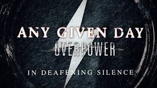 Any Given Day - In Deafening Silence (Official Audio Stream)