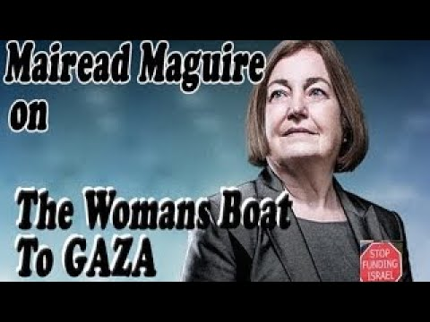 SFi037 Mairead Maguire Peace Activist on Female AID boat to GAZA