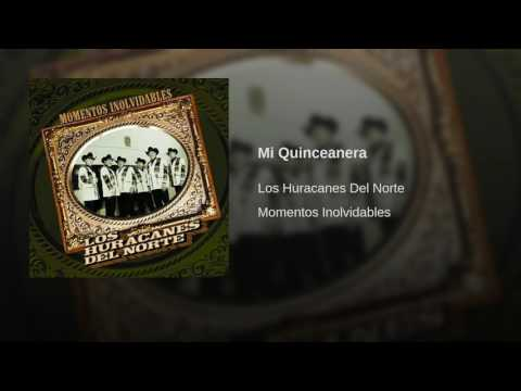 Los Huracanes del Norte - Mi Quinceanera