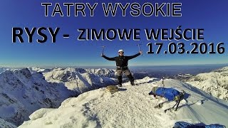 TATRY WYSOKIE - Rysy 2499 M 17032016 - Zimowe wejcie