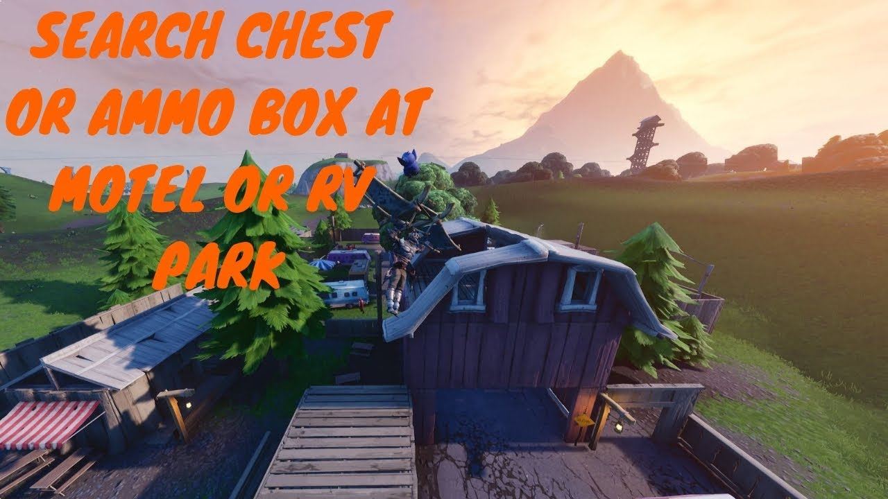 fortnite rv park and motel locations overtime challenge guide search chest or ammo boxes - motel fortnite overtime