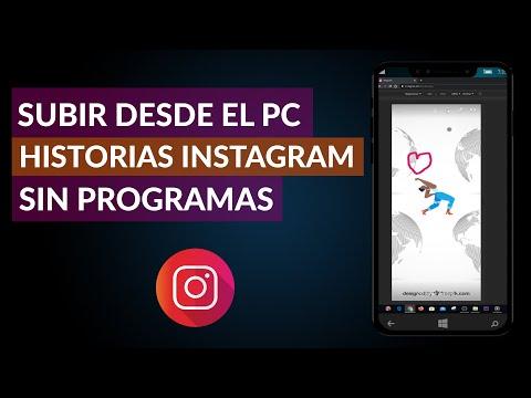 Cómo Subir Desde el PC Historias a Instagram Sin Programas - Seguro 100%