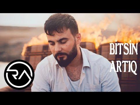 Rubail Azimov - Bitsin Artiq 2019 (Official Music Video)