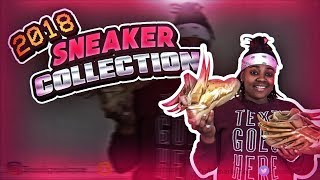 Sneaker Collection 2018 | ITS ONLY THE BEGINNING 💫