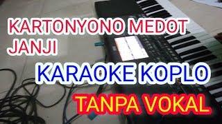 Karaoke Kartonyono Medot Janji Dangdut Koplo