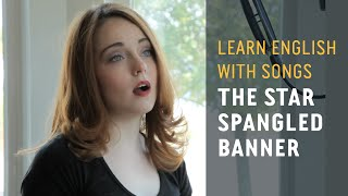Learn English with Songs - The Star Spangled Banner - Lyric Lab