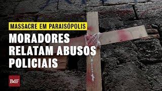 Massacre em Paraisópolis: moradores relatam abusos da polícia