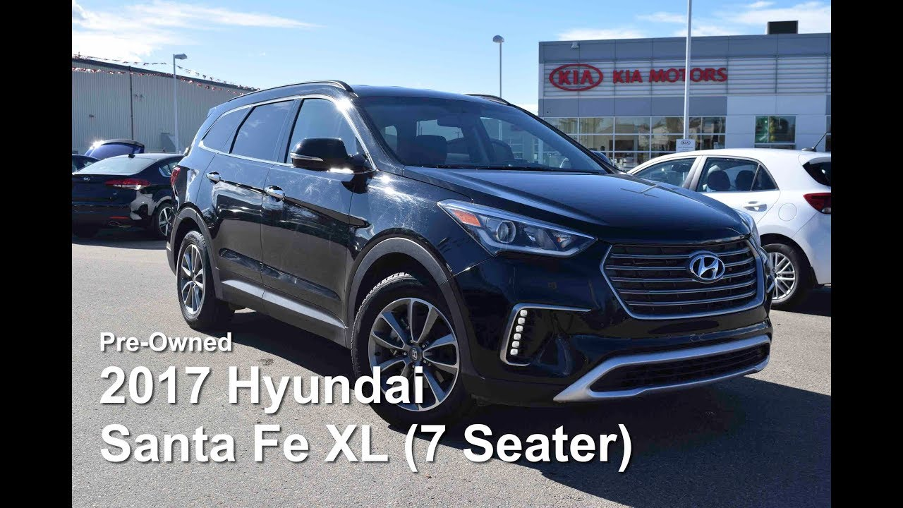 2017 Hyundai Santa Fe Xl 7 Seater Awd Suv Youtube