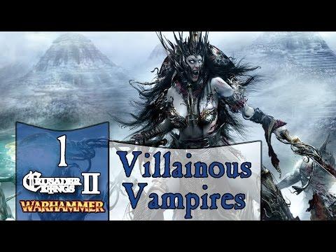 Villainous Vampires [1] - CK2 Let's Play - Warhammer Geheimnisnacht