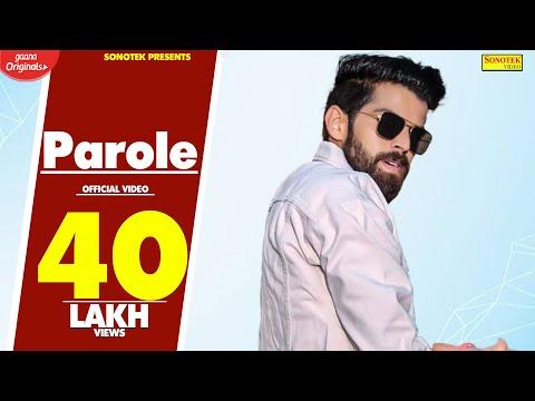 Parole | Sonika Singh, Masoom Sharma Ft. Nikku Jantiaala | Latest Haryanvi Songs Haryanavi 2019