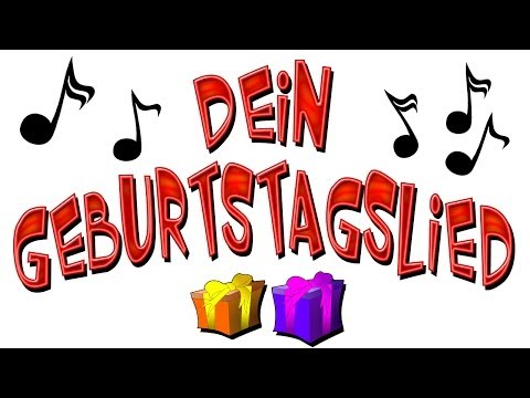 geburtstagslied lustig deutsch - happy birthday song lustig